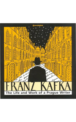 The Life and Work of a Prague Writer