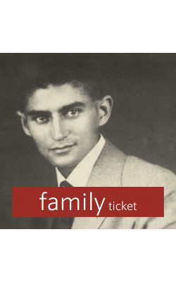 Franz Kafka Museum - Family ticket